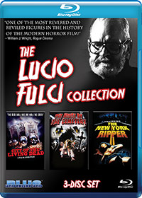LUCIO FULCI COLLECTION, THE (3-Disc Blu-ray Set) – OUT OF PRINT