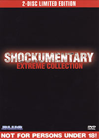 SHOCKUMENTARY EXTREME COLLECTION (2-Disc Limited Edition) – OUT OF PRINT